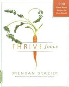 Buy *Thrive Foods: 200 Plant-Based Recipes for Peak Health* by Brendan Brazier online