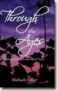 Buy *Through the Ages: A Compilation of Inspirational Poetry* by Michaela Sefleronline