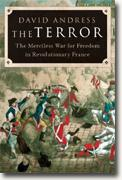 *The Terror: The Merciless War for Freedom in Revolutionary France* by David Andress