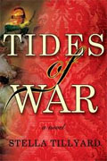 Buy *Tides of War* by Stella Tillyard online