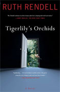 *Tigerlily's Orchids* by Ruth Rendell