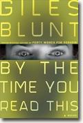 Buy *By the Time You Read This* by Giles Blunt online