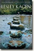 *Tomorrow River* by Lesley Kagen