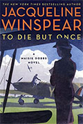Buy *To Die but Once: A Maisie Dobbs Novel* by Jacqueline Winspearonline