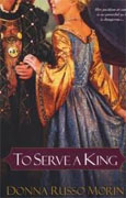 Buy *To Serve a King* by Donna Russo Morin online