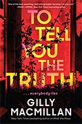 Buy *To Tell You the Truth* by Gilly Macmillan online
