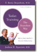 Toilet Training the Brazelton Way: Advice from America's Favorite Pediatrician