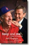 *Tony and Me: A Story of Friendship* by Jack Klugman