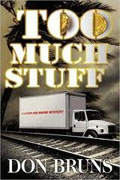 Buy *Too Much Stuff* by Don Bruns online