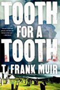 Buy *Tooth for a Tooth* by T. Frank Muir online