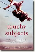 *Touchy Subjects* by Emma Donoghue