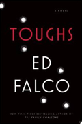 *Toughs* by Ed Falco