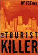 *The Tourist Killer* by F.C. Etier