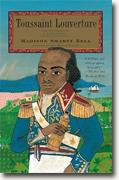 Buy *Toussaint Louverture: A Biography* by Madison Smartt Bell online