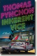 *Inherent Vice* by Thomas Pynchon