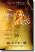 *The Traitor's Wife: A Novel of the Reign of Edward II* by Susan Higginbotham