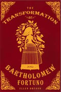 Buy *The Transformation of Bartholomew Fortuno* by Ellen Bryson online