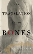 Buy *The Translation of the Bones* by Francesca Kay online