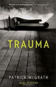 *Trauma* by Patrick McGrath