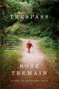 *Trespass* by Rose Tremain