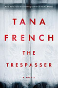 *The Trespasser* by Tana French