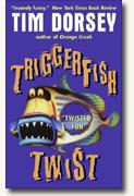 Buy *Triggerfish Twist* online