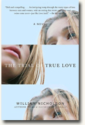 Buy *The Trial of True Love* by William Nicholson online