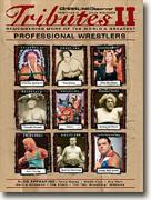 Buy *Tributes II: Remembering More of the World's Greatest Wrestlers* online