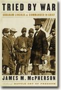 Buy *Tried by War: Abraham Lincoln as Commander in Chief* by James M. McPherson online