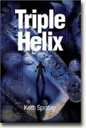 Triple Helix: A Provincial Eye Novel