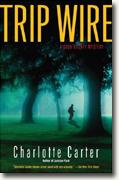 Buy *Trip Wire: A Cook County Mystery* by Charlotte Carter online