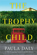 *The Trophy Child* by Paula Daly