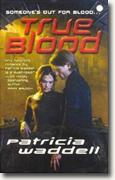 Buy *True Blood* by Patricia Waddell online