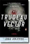 Buy *The Trudeau Vector* by Juris Jurjevics online