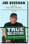 Buy *True Believers: The Tragic Inner Life of Sports Fans* online
