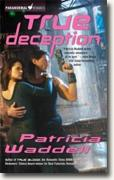 Buy *True Deception (The True Series, Book 2)* by Patricia Waddell online