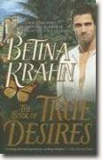 Buy *The Book of True Desires* by Betina Krahn online