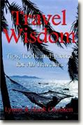 Buy *Travel Wisdom: Tips, Tools, and Tactics for All Travelers* online