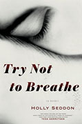 Buy *Try Not to Breathe* by Holly Seddononline