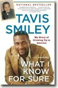 Buy *What I Know for Sure: My Story of Growing Up in America* by Tavis Smiley online