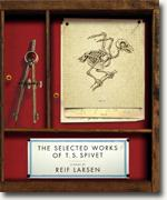 Buy *The Selected Works of T.S. Spivet* by Reif Larsen online