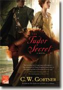 *The Tudor Secret (The Elizabeth I Spymaster Chronicles)* by C.W. Gortner