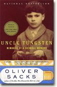 Buy *Uncle Tungsten: Memories of a Chemical Boyhood* online