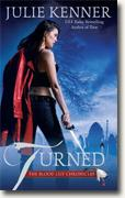 Buy *Turned (The Blood Lily Chronicles)* by Julie Kenner online