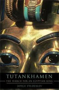 *Tutankhamen: The Search for an Egyptian King* by Joyce Tyldesley