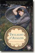 Buy *Twilight of Avalon: A Novel of Trystan & Isolde* by Anna Elliott online