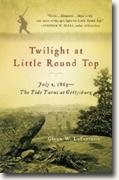 *Twilight at Little Round Top: July 2, 1863 - The Tide Turns at Gettysburg* by Glenn W. Lafantasie