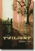 Buy *Twilight* by William Gay online