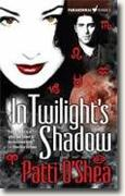 Buy *In Twilight's Shadow (Light Warriors, Book 2)* by Patti O'Shea online