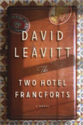 Buy *The Two Hotel Francforts* by David Leavitt online